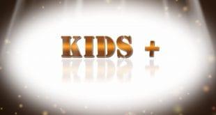 Kids +